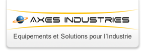 Axes Industries - Equipements et Solutions pour l'Industrie